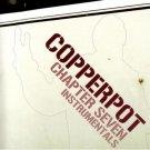BR012CD - Copperpot - Chapter Seven Instrumentals (CD) BIRTHWRITE