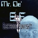 EF2001CD - Mr De' - Electronicfunkysh*t (CD) ELECTROFUNK