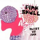 TAR005CD - Pink Skull - Blast Your AKK (CDEP) TONE ARM