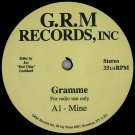 HTCHP001 - Gramme - Mine (12&quot;) G.R.M RECORDS