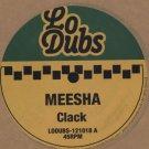 "LODUBS1209018 - Meesha - Clack / Block (12""/CD) LO DUBS"