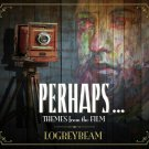 MURICD3 - Logreybeam - Perhaps...Themes From The Film (CD) MURI RECORDS