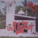 SFCD002 - JD & The Evil's Dynamite Band - Explodes Across The Nation (CD) SOUL FIRE