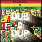 "ARLP002 - Kabanjak & Fat Albert Einstein - Dub O' Dup (12"") ARM'S REACH"