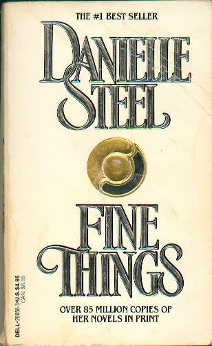 Danielle Steel - Fine Things