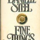 Danielle Steel - Fine Things