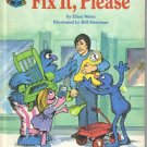 Fix it, Please, Sesame Street Book Club,  1980 (Hardcover)