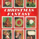 Christmas Fantasy, 1980  Holiday Craft Patterns!!