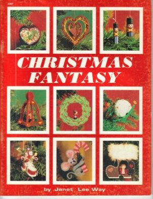 Christmas Fantasy, 1980  Holiday Craft Patterns!!