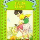 """Fun Time"", A Sunshine Storybook (Hardcover)  1986"