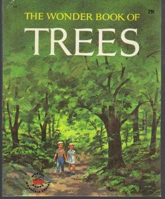 The Wonder Book of Trees,,   (Hardcover), 1964