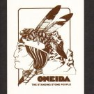 New Postcard, Oneida, The Standing Stone People, Very Good Condition