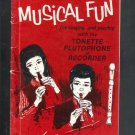 Modern Musical Fun for singing and playing with the Tonette Flutophone or Recorder