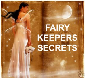Sacred Secrets of Fairy Keepers Ebook on Compact Disc