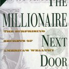 he Millionaire Next Door: The Surprising Secrets of America's Wealthy