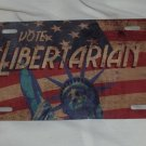 VOTE LIBERTARIAN LICENSE PLATE 6 X 12 NEW
