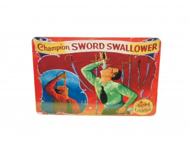 FREAK SHOW SWORD SWALLOWER SIGN 8 X 12 INCHES NEW ALUMINUM FREAK SHOW