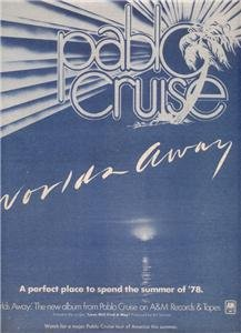 1978 PABLO CRUISE WORLDS AWAY POSTER TYPE AD