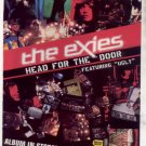 * THE EXIES HEAD FOR THE DOOR PROMO AD