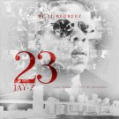 Jay-Z: 23 (The LeBron James of Recordin') - JAY-Z MIXTAPES