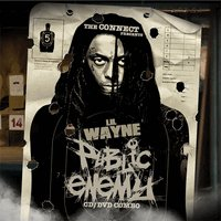 Lil Wayne: Public Enemy (CD+DVD) - LIL WAYNE MIXTAPES