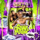 Drank Epidemic: I Don't Need No Host #9 (CD+DVD) - DIRTY SOUTH MIXTAPES