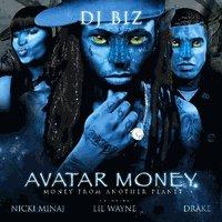 Avatar Money: Lil Wayne, Nicki Minaj & Drake mixtape