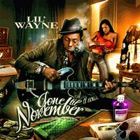 Lil Wayne: Gone Til November mixtape