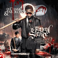 Fabolous: There is No Competition 2 - The Funeral Service mixtape