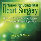 Perfusion for Congenital Heart Surgery: Notes on Cardiopulmonary
