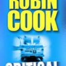 Critical by Robin Cook (2007, Hardcover)