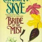 Bride of the Mist by Christina Skye (1996, Paperback)
