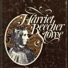 Harriet Beecher Stowe A Biography  by Noel B. Gerson