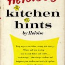Heloise's Kitchen Hints by Heloise