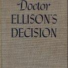 Dr. Ellison's Decision  by Elizabeth Seifert