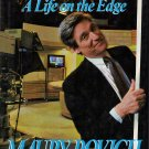 Current Affairs  A Life on the Edge by Maury Povich with Ken Gross