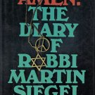 Amen: The Diary of Rabbi Martin Siegel