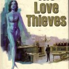 The Love Thieves by Peter Packer