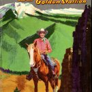 Gene Autry and the Golden Stallion by Cole Fannin