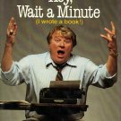 Hey, Wait A Minute (I Wrote A Book) By John Madden with Dave Anderson