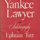 Yankee-Lawyer  The Autobiography of Ephraim Tutt