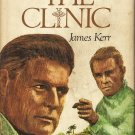 The Clinic by James Kerr