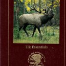 Elk Essentials by Bob Robb