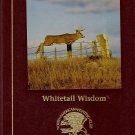 Whitetail Wisdom by Gregg Gutschow
