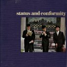 Human Behavior Status and Conformity by Richard W. Murphy and the editors of Time-Life Books