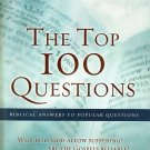The Top 100 Questions (Biblical Answers to Popular Questions) by Richard Bewes