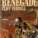The Renegade by Cliff Farrell