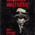 The Case of The Worried Waitress A Perry Mason Mystery by Erle Stanley Gardner