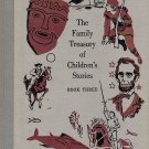 the Family Treasury of Children's Stories (Book Three)