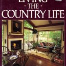 Better Homes and Gardens Living the Country Life